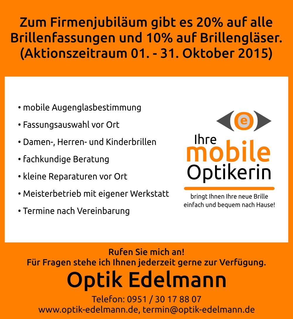 Zwei Jahre Optik Edelmann Aktion (2015)